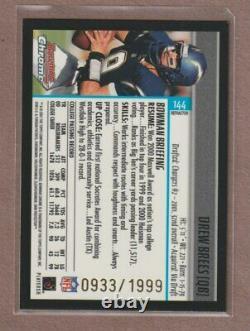 2001 Bowman Chrome DREW BREES #144 Rookie RC REFRACTOR #0933/1999 HOF NO Saints