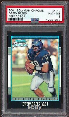 2001 Bowman Chrome Drew Brees SAINTS Rookie RC #144 Refractor /1999 PSA 8 NM-MT