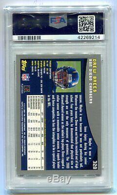 2001 Topps Drew Brees RC #328 PSA 10 Gem Mint Saints