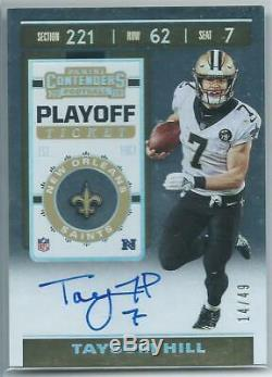 2019 Contenders Playoff Ticket Auto Taysom Hill Serial #14/49 Saints XX
