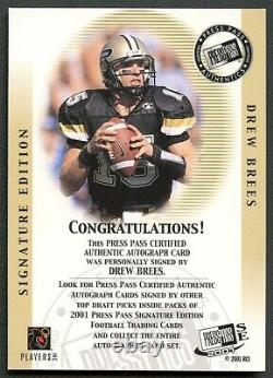 Drew Brees 2001 Press Pass Auto Autograph Rookie Rc Ssp Saints Legend